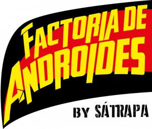 FACTORÍA DE ANDROIDES | by SÁTRAPA